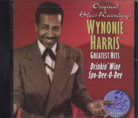 Wynonie Harris Greatest Hits: Drinkin' Wine