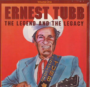 Ernest Tubb The Legend And The Legacy