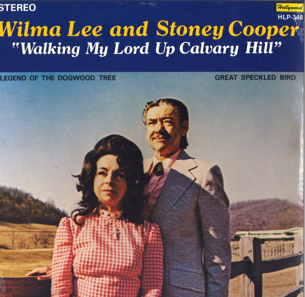 Wilma Lee & Stoney Cooper Walking My Lord Up Calvary Hill