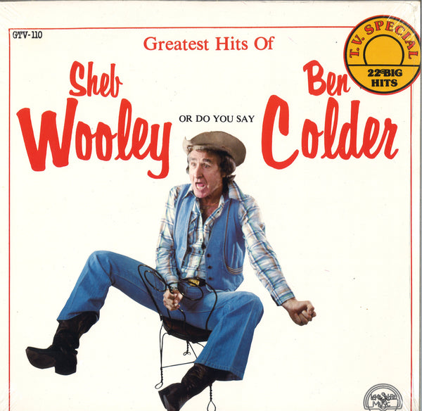 Sheb Wooley Greatest Hits Of Sheb Wooley Or Do You Say Ben Colder