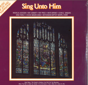 Various Artists Sing Unto Him