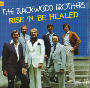 The Blackwood Brothers Rise 'n Be Healed