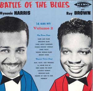 Wynonie Harris & Roy Brown Battle Of The Blues Volume 2