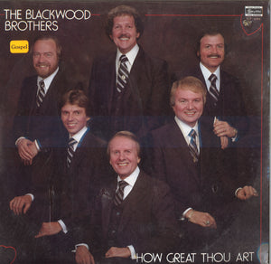 The Blackwood Brothers How Great Thou Art