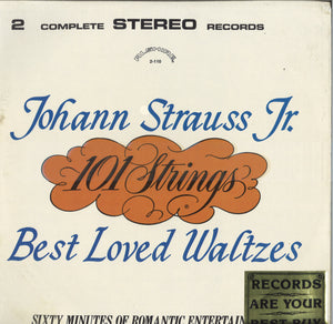101 Strings Orchestra Johann Strauss Jr. Best Loved Waltzes