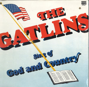 The Gatlins Sing Of God And Country