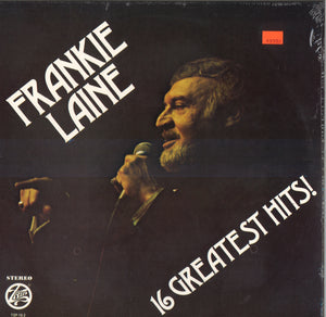 Frankie Laine 16 Greatest Hits!