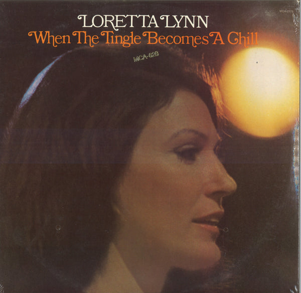 Loretta Lynn When The Tingle Becomes A Chill