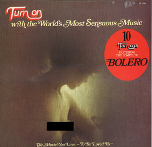 Various Artists Turn On with the World's Most Sensuous Music