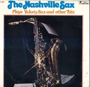 Nashville Sax Plays Yakety Sax And Other Hits