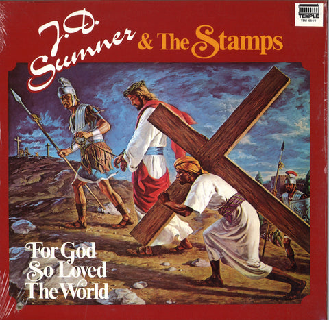 J.D. Sumner & The Stamps For God So Loved The World