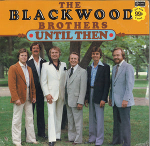 The Blackwood Brothers Until Then