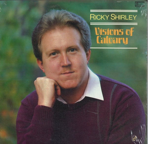 Ricky Shirley Visions Of Calvary
