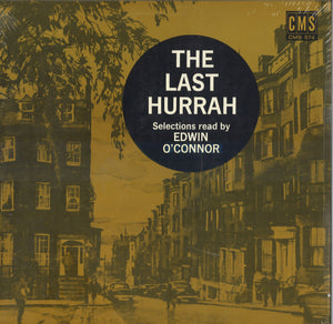 The Last Hurrah: Selections Read by Edwin O'Connor