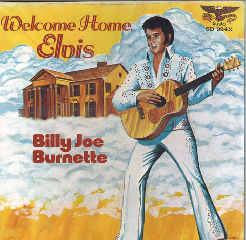 Billy Joe Burnette Welcome Home, Elvis