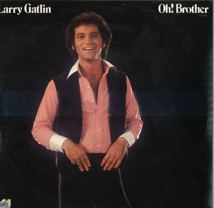 Larry Gatlin Oh! Brother
