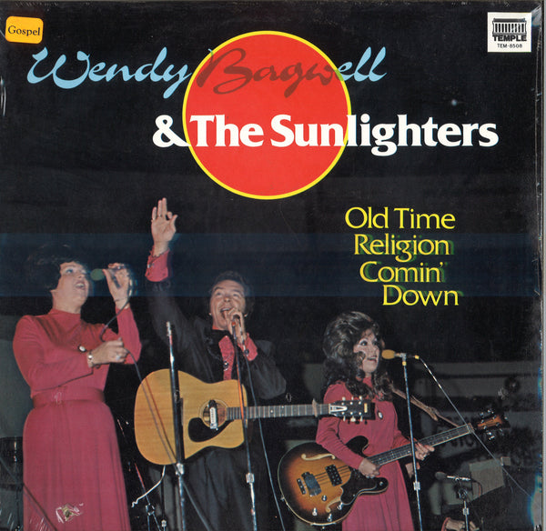 Wendy Bagwell And The Sunlighters Old Time Religion Comin' Down