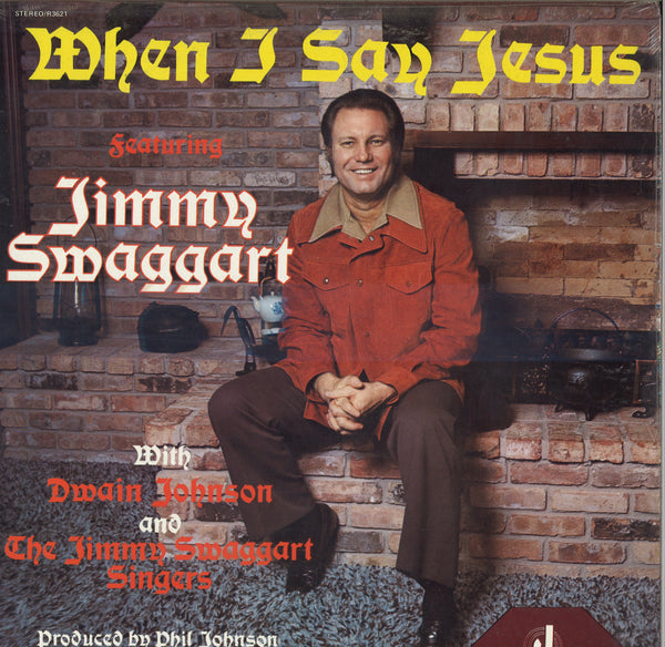 Jimmy Swaggart When I Say Jesus