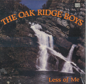 The Oak Ridge Boys Less of Me