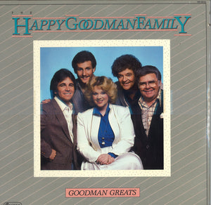 The Happy Goodman Family Goodman Greats