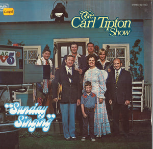 The Carl Tipton Show Sunday Singing