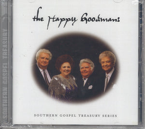 The Happy Goodmans Southern Gospel Treasury Series