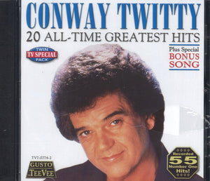 Conway Twitty 20 All-Time Greatest Hits plus bonus song