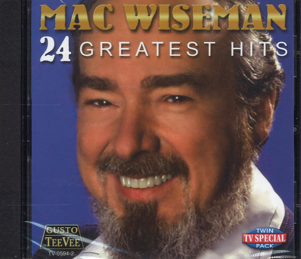 Mac Wiseman 24 Greatest Hits