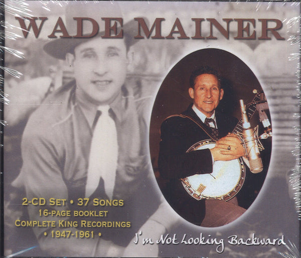 Wade Mainer Complete King Recordings: 2 CD Set
