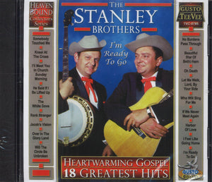 The Stanley Brothers Heartwarming Gospel - 18 Greatest Hits