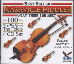 Nashville Fiddles Play Their 100 Best: 4 CD Set