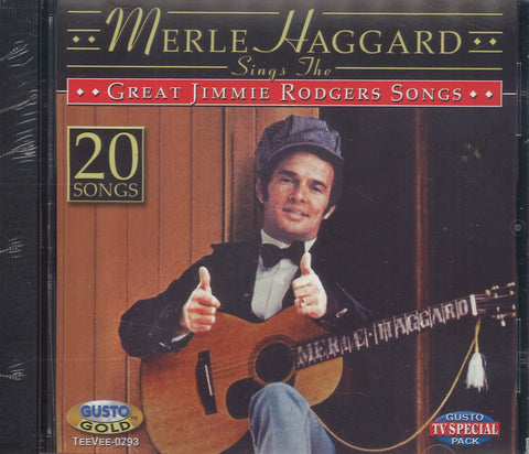 Merle Haggard Sings The Great Jimmie Rodgers Songs