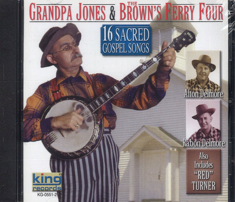 Grandpa Jones & The Brown's Ferry Four 16 Sacred Gospel Songs