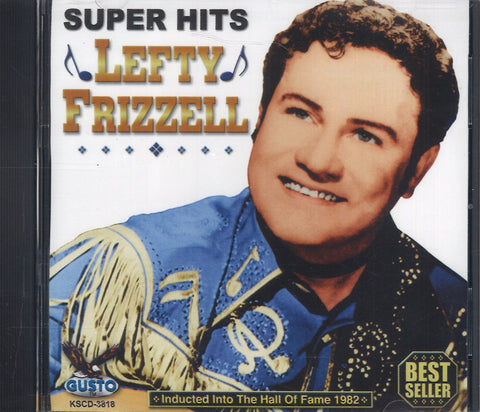 Lefty Frizzell Super Hits