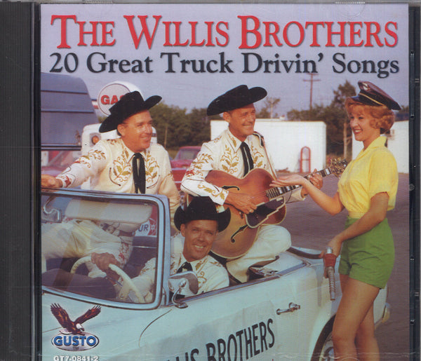 The Willis Brothers 20 Great Truck Drivin' Songs