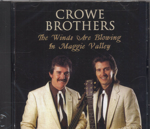 Crowe Brothers The Winds Are Blowing In Maggie Valley