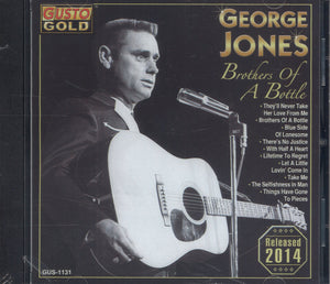 George Jones Brothers Of A Bottle