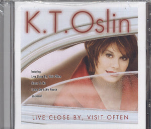 K.T. Oslin Live Close By, Visit Often