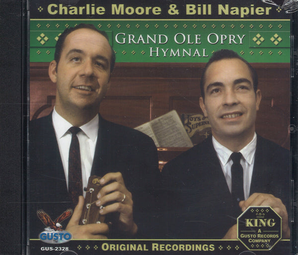 Charlie Moore & Bill Napier Grand Ole Opry Hymnal