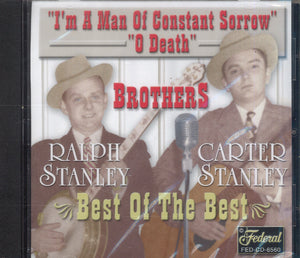 The Stanley Brothers Best Of The Best