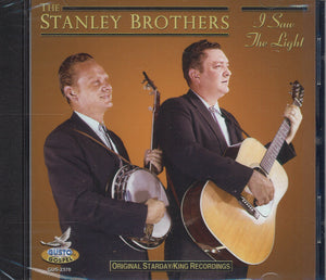 The Stanley Brothers I Saw The Light