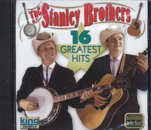 The Stanley Brothers 16 Greatest Hits