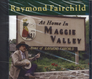 Raymond Fairchild At Home In Maggie Valley