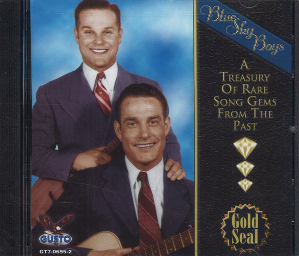 Blue Sky Boys A Treasury Of Rare Song Gems From The Past