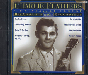 Charlie Feathers His Complete King Recordings