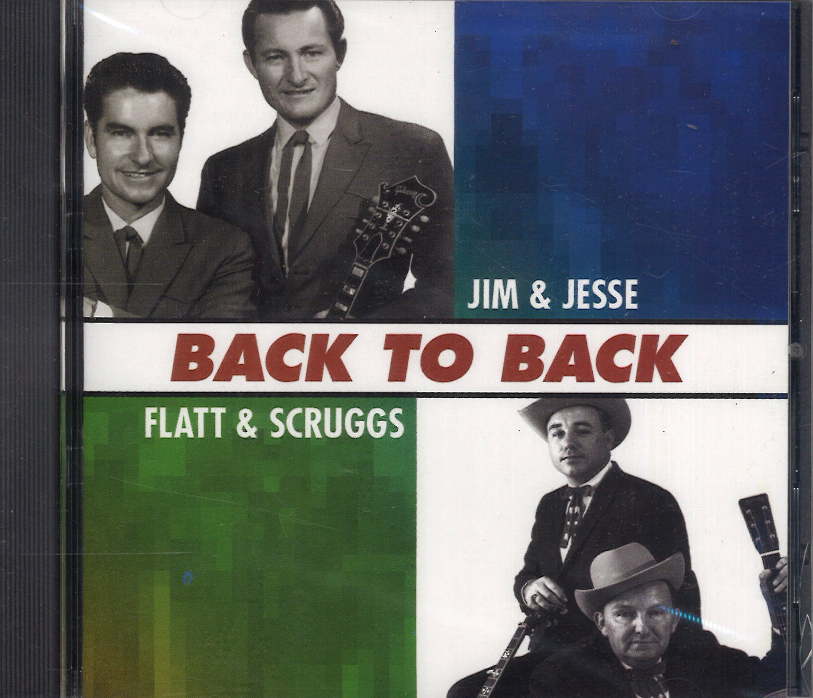 Flatt & Scruggs & Jim & Jesse Back To Back