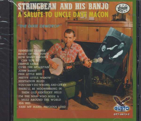 Stringbean A Salute To Uncle Dave Macon