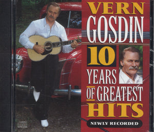 Vern Gosdin 10 Years Of Greatest Hits