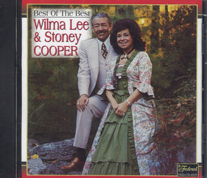 Wilma Lee & Stoney Cooper Best Of The Best