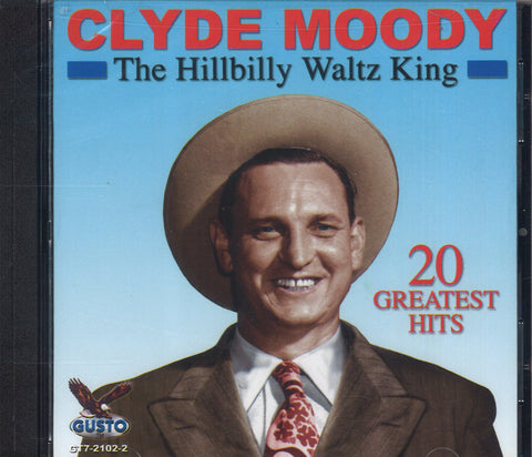 Clyde Moody 20 Greatest Hits